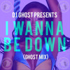 DJ Ghost x Brandy - I Wanna Be Down (GhostMix)