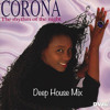 Corona - The Rhythm Of The Night (Deep House Mix)