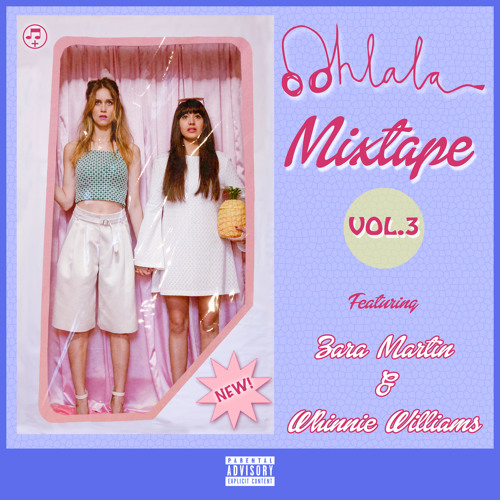 Ooh La La Mixtape - Vol 3
