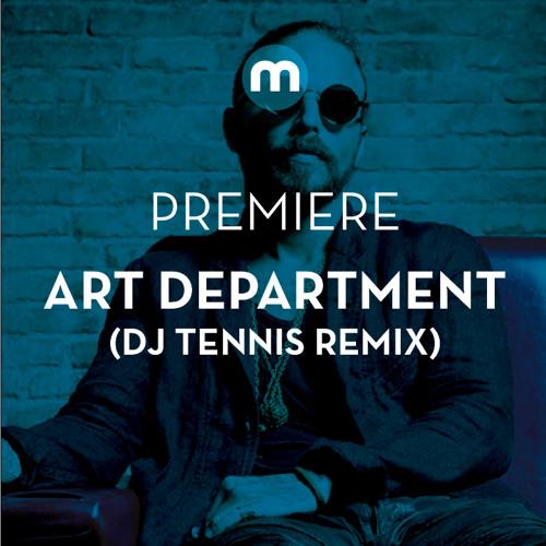 Premiere: Art Department 'Walls' (Dj Tennis Remix)