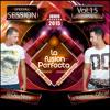 La Fusion Perfecta Vol.15 Junio 2015 (Dj Rajobos & Dj Nev) 1 Pista