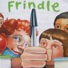 """""""Frindle"""""""