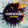 10,000 Reasons (Bless the Lord) // Matt Redman // SAMMY IRISH