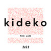 Kideko - The Jam (Clip)