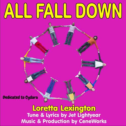 15: ALL FALL DOWN - Loretta Lexington