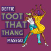 Deffie x Masego ~ Toot That Thang