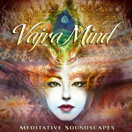 Vajra Mind - Ambient mix by AMANI