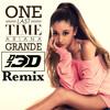 OneLastTime(Dj3DRemix) - ArianaGrande Ft. Dj3D
