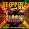 Stepper'Z feat. Ragga Ranks Go Down Gyal (Radio Edit)