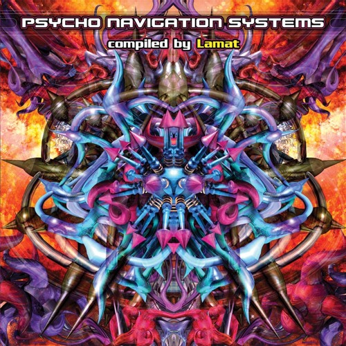 Various Artists - Psycho Navigation Systems (Compiled by Lamat)