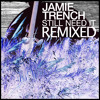 Jamie Trench - Who Ya Gonna Call (Fasika Remix)