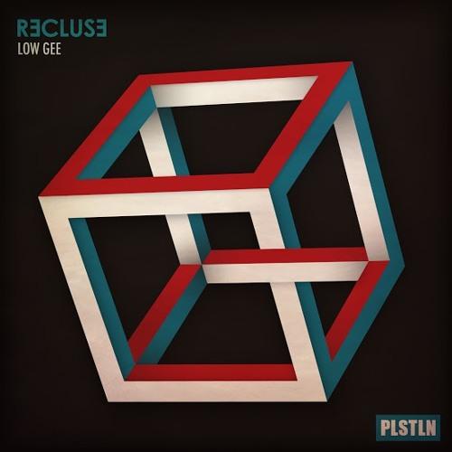 Low Gee - Recluse  (UV Remix) [Plasteline]