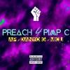 (Preach 4 Pimp C) x AP x DanyoG x MicJ