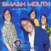 Smash Mouth - All Stars (Serious Bear Remix)
