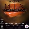 MiX TEMPTATION S06E08 - #LaChilé - Axx & Style (02/06/15)