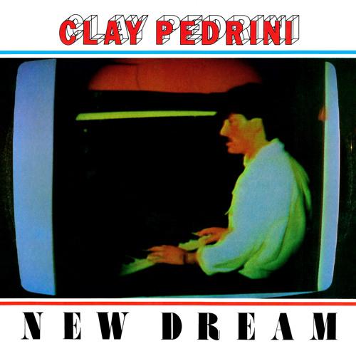 """Clay Pedrini - New Dream 12"""" PREVIEW CLIPS"""