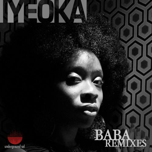 """Iyeoka """"Baba Remix EP"""""""