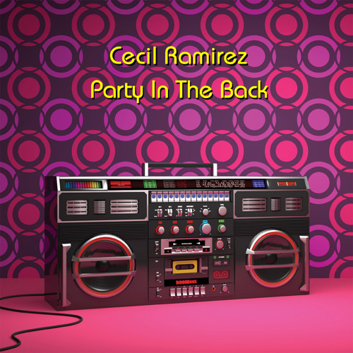 Cecil Ramirez - Party In The Back clips
