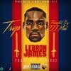 Trvp - LeBron James (Prod By Pyrexxz)