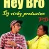 Hey Bro Dj Vicky Kolhapur (7745096901)