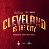 """Cleveland Is The City"" 