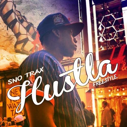 S.N.O TRAX - Hustla (Freestyle)