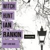 WITCH HUNT by Ian Rankin, read by Susannah Fielding