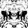Dom Dias - Pull It Again