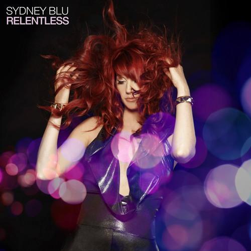 Sydney Blu - Relentless