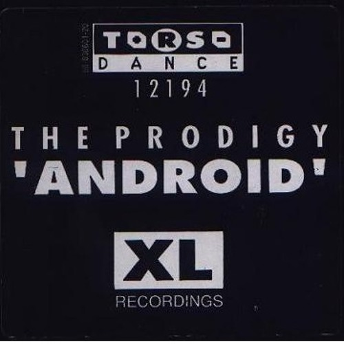 The Prodigy - Android (Ruffnecks Acid Groove)