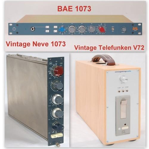 Test 1-1 Vintage Neve 1073, BAE 1073, Vintage Telefunken V72_1A