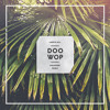 Lauryn Hill - Doo Wop (Poldoore Remix)