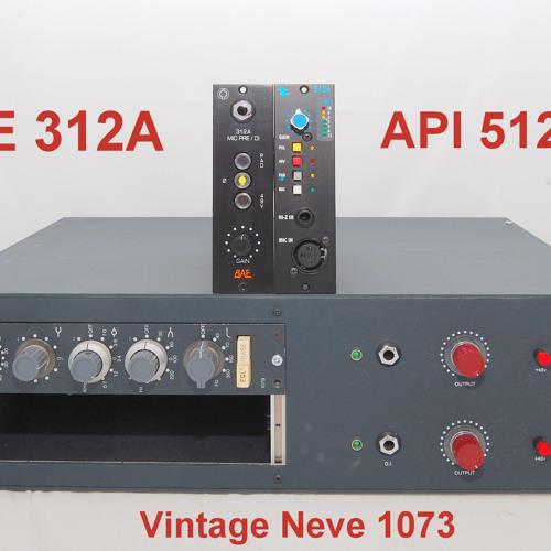 Test 2-2 Vintage Neve 1073, API 512C, BAE 312A_2C