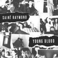 Saint Raymond - Young Blood (RAC Remix)