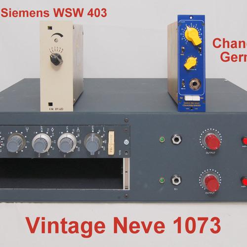 Test 6-1 Vintage Neve 1073, Chandler 500 MKII, Vintage Siemens WSW 811403_1A