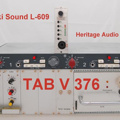 Test 7-1 Lipinski Sound L-609, Heritage Audio 1073, Vintage TAB V376_1A