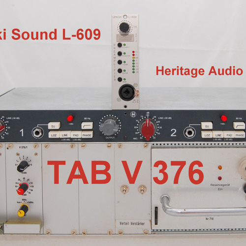 Test 7-1 Lipinski Sound L-609, Heritage Audio 1073, Vintage TAB V376_1C
