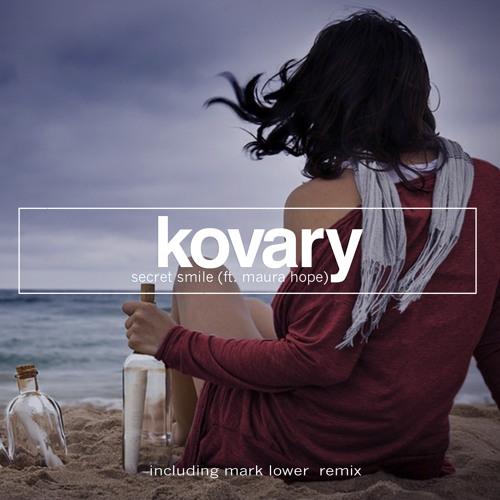 Kovary feat. Maura Hope - Secret Smile(radio version)