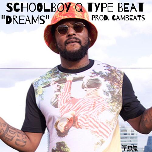 """ScHoolBoy Q Type Beat """"Dreams"""" (Prod. CamBeats)"""