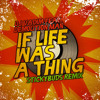 Dj Vadim Ft. Demolition Man - If Life Was A Thing (Stickybuds Remix) - Free DL