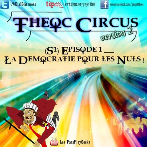 Theoc Circus, la saga MP3 humoristique