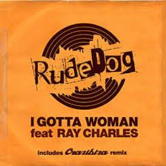 Rudedog ft.\ Ray Charles - I Got A Woman (Crazibiza Remix)