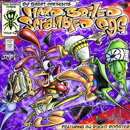 "PREMIERE: DJ QBert ""Hard Boiled Scrambled Egg Break Mix Part 2"" ft. DJ Rockit Rooster"