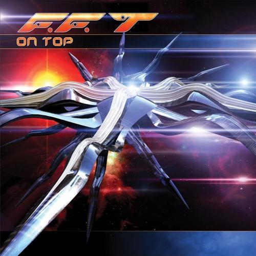 F.F.T - On Top
