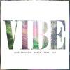 John Dahlbäck, Albin Myers, ILY - Vibe (David Vrong Remix) [Premiere]