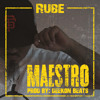 Maestro-Twitter/IG: @Rube_SV(Prod. by Deekon Beats)***FREE DOWNLOAD***