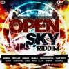 Open Sky Riddim [MS]MIXXX