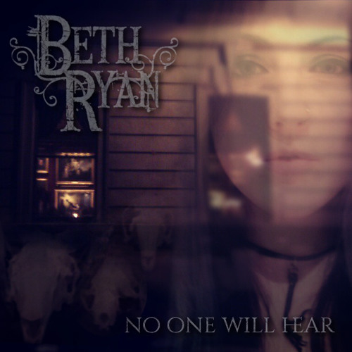 'No One Will Hear' by Beth Ryan (from 'The.Dark.Outside.' - Eulogy Media Ltd. 2013)