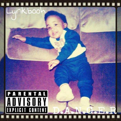 D.A.N.G.E.R.Produced By:Jordan Benz
