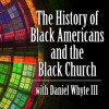 The History of Black Americans and the Black Church #24